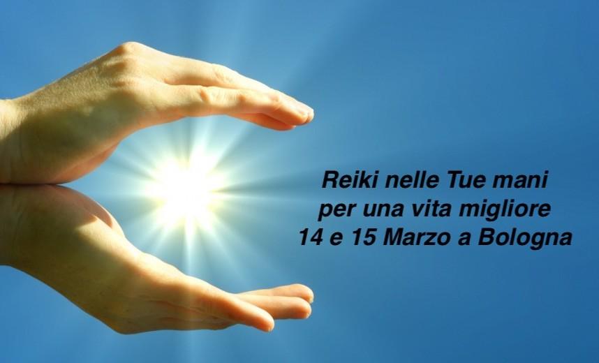 Reiki primo livello a Bologna il 14 e 15 marzo